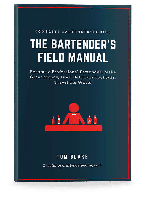 The Bartender's Field Manual - Bartender Guide