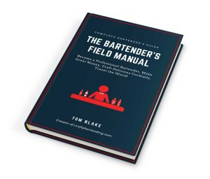The Bartender's Field Manual