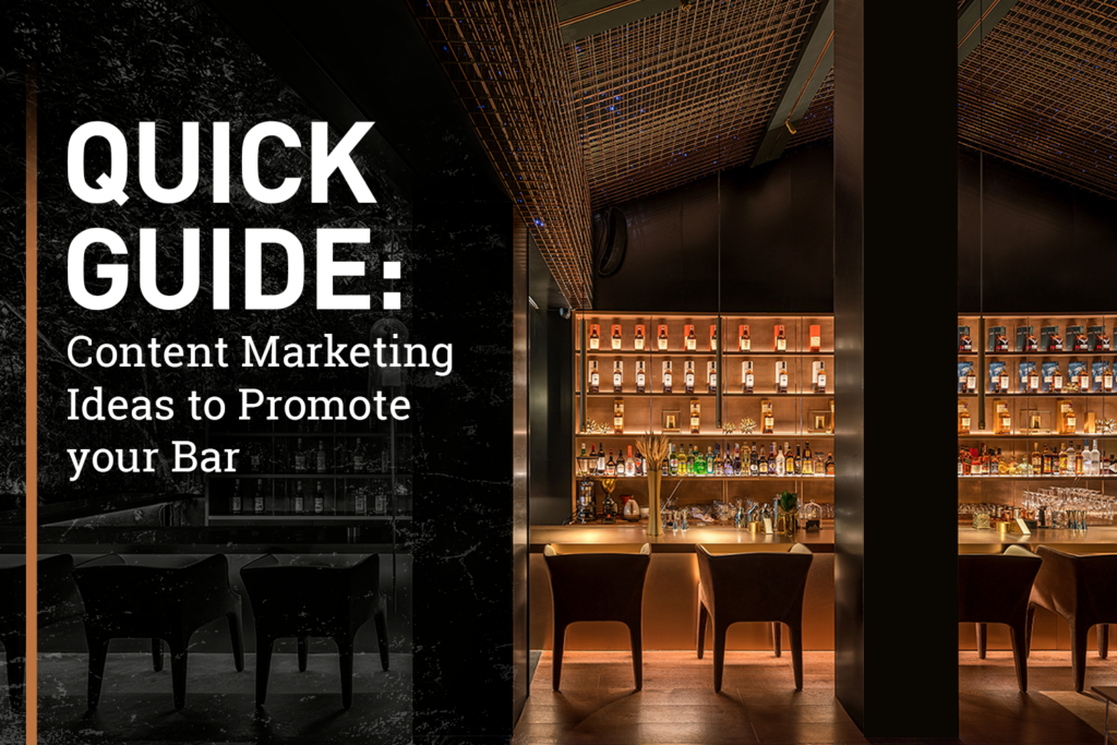 Quick Guide: Content Marketing Ideas To Promote Your Bar 14